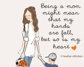 Mom And Daughter Art Art For Moms Inspirational Art For Etsy Heather Stillufsen Quotes Mommy Quotes Son Quotes