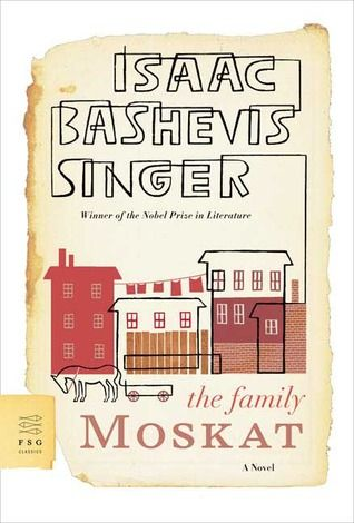 The Family Moskat: A Novel