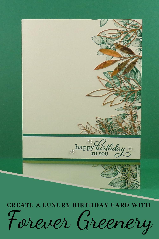 Forever Fern Handmade Birthday Card With Forever Gold Paper Handmade Birthday Cards Birthday Cards Luxury Birthday Cards