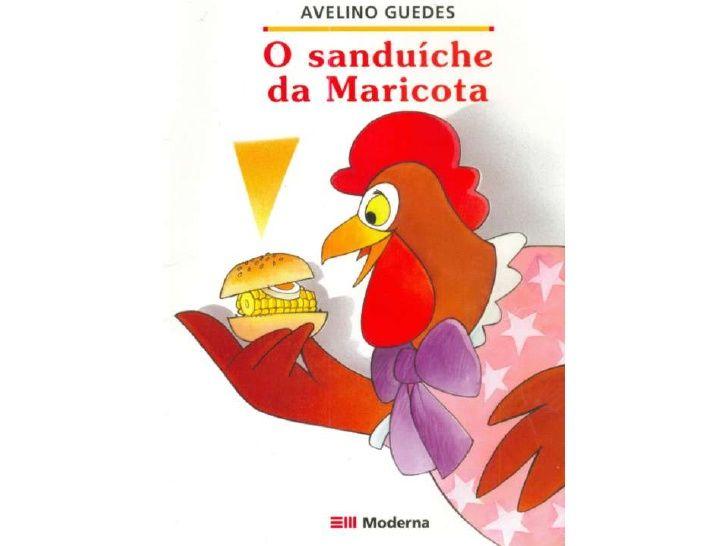 O Sanduiche Da Dona Maricota Literatura Infantil Livros Para