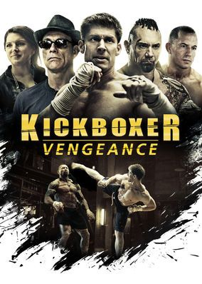 Kickboxer: Vengeance (2016) - After a skilled fighter falls in the ring, his younger brother emerges from the shadows to train and get revenge against a brutal champion.