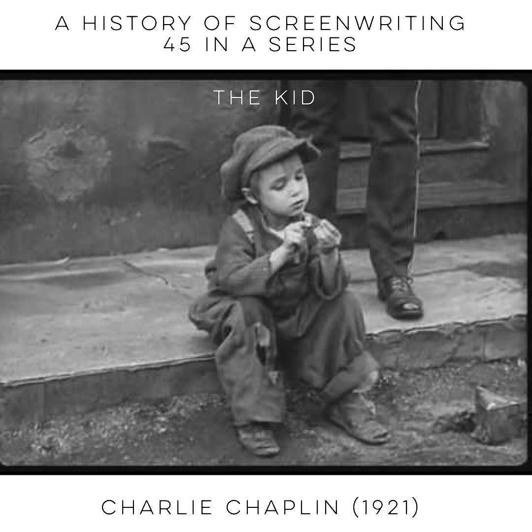 A History Of Screenwriting 45 In A Series The Kid Charlie