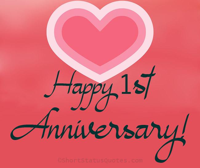 1st Anniversary Status And Captions One Year Anniversary Quotes Anniversary Wishes Quotes First Anniversary Quotes Anniversary Quotes