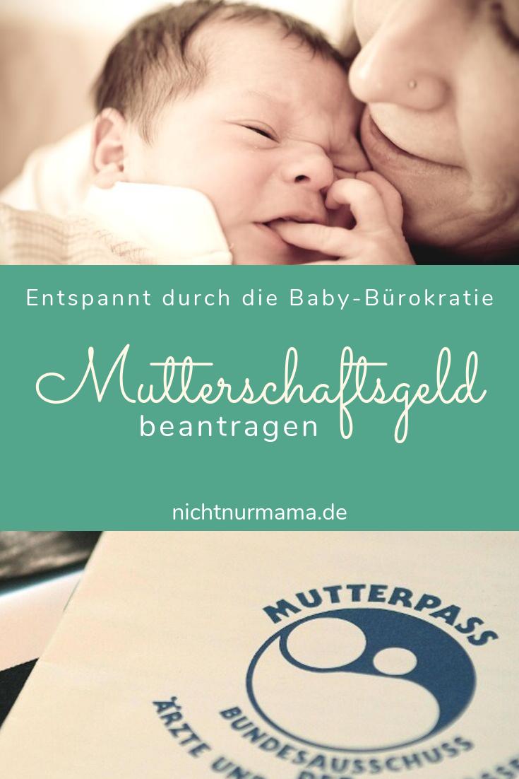 Mutterschafts-, Kinder- und Elterngeld | Entspannt durch die Bürokratie (3) | Nicht nur Mama