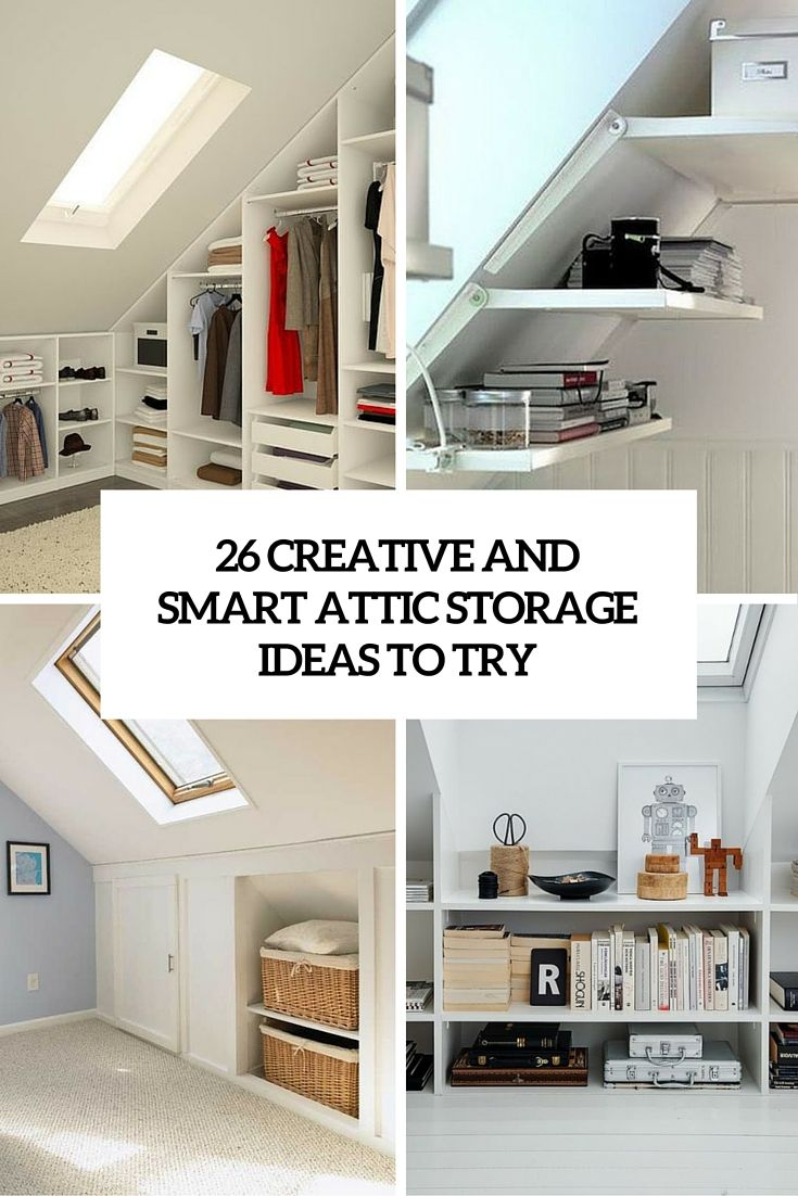 Best 26 Inventive And Sensible Attic Storage Ideas To Try Out 640 x 480