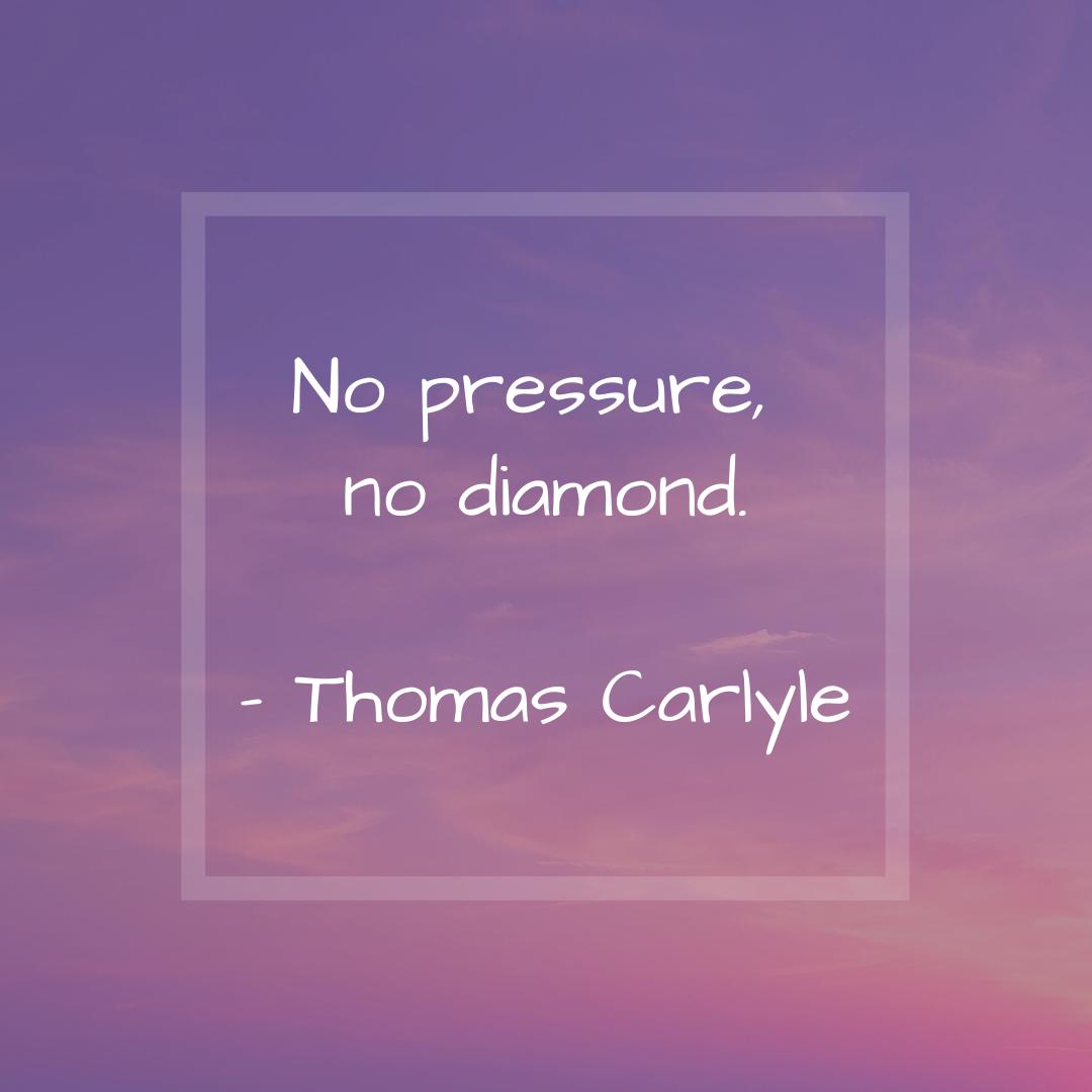 No Pressure No Diamond Thomas Carlyle Thomas Carlyle Carlyle Thomas