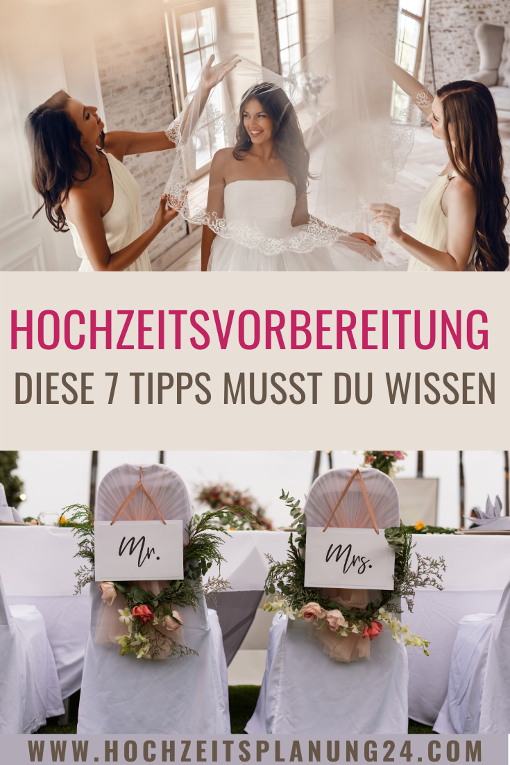 Hochzeitsvorbereitung Diese 7 Tipps Musst Du Wissen Hochzeit Vorbereitung Hochzeitsvorbereitungen Hochzeit