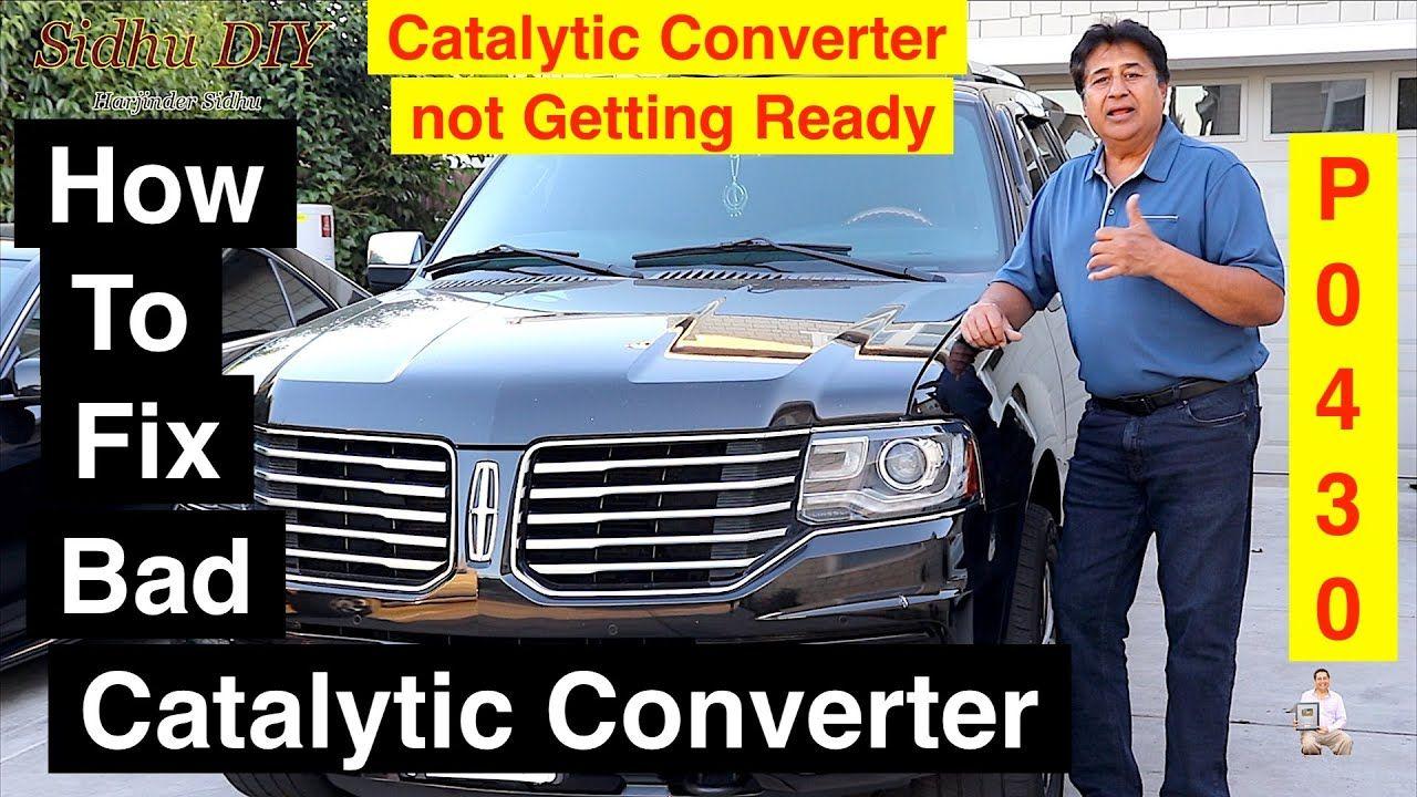 How To Fix Bad Catalytic Converter Catalytic Converter
