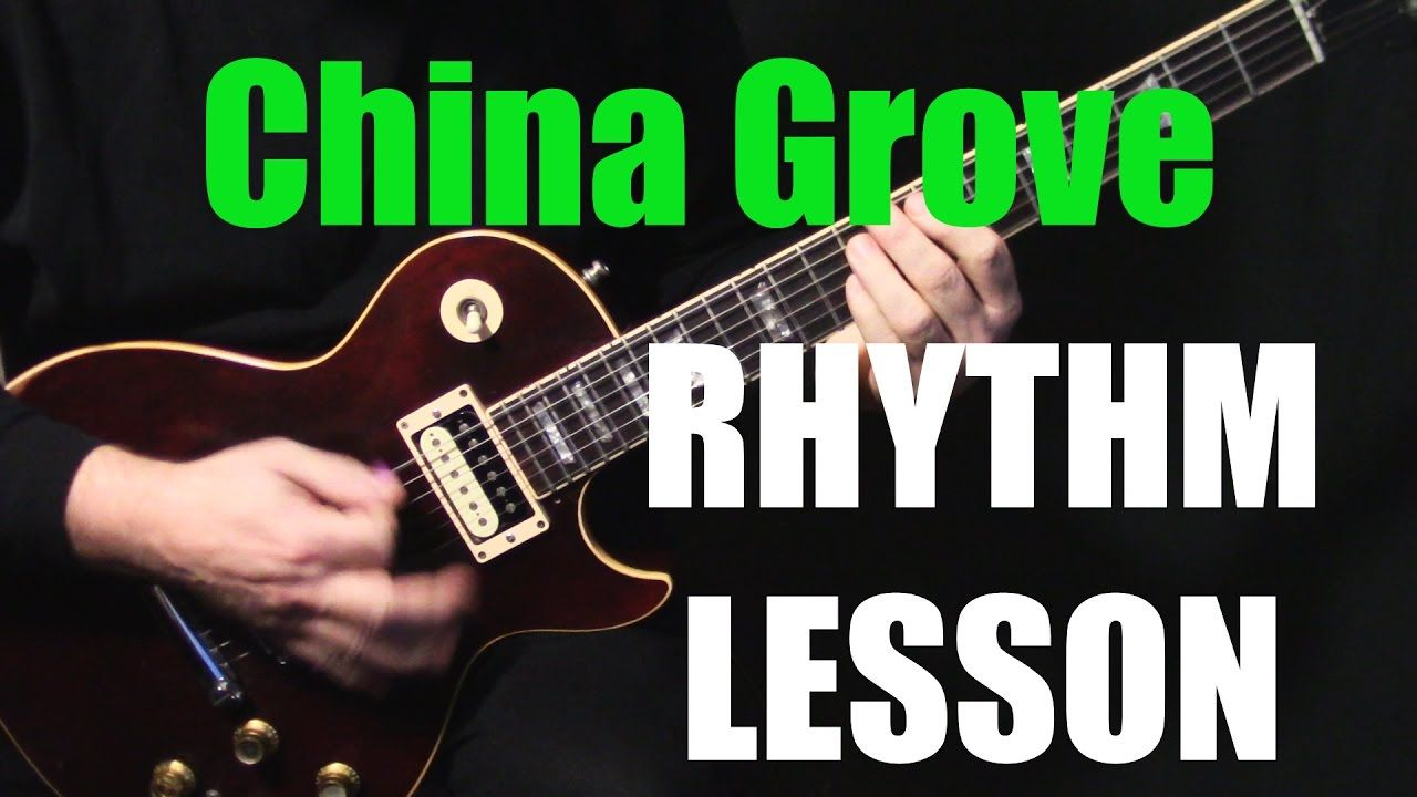 Rhythm How To Play China Grove On Guitar By The Doobie Brothers