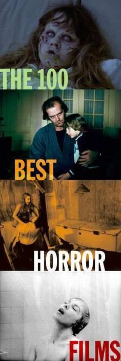 The 100 Best Horror Movies The Scariest Films Ranked By Experts Best Horror Movies Horror Films Scary Films