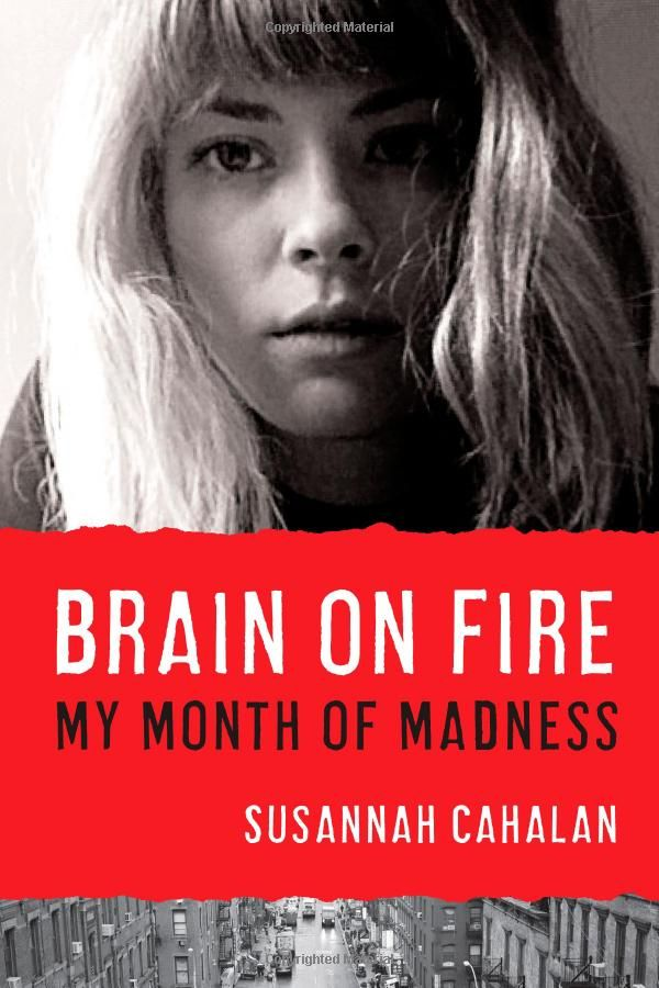 An award-winning memoir and instant New York Times bestseller that goes far beyond its riveting medical mystery, Brain on Fire is the powerful account of one woman's struggle to recapture her identity.
