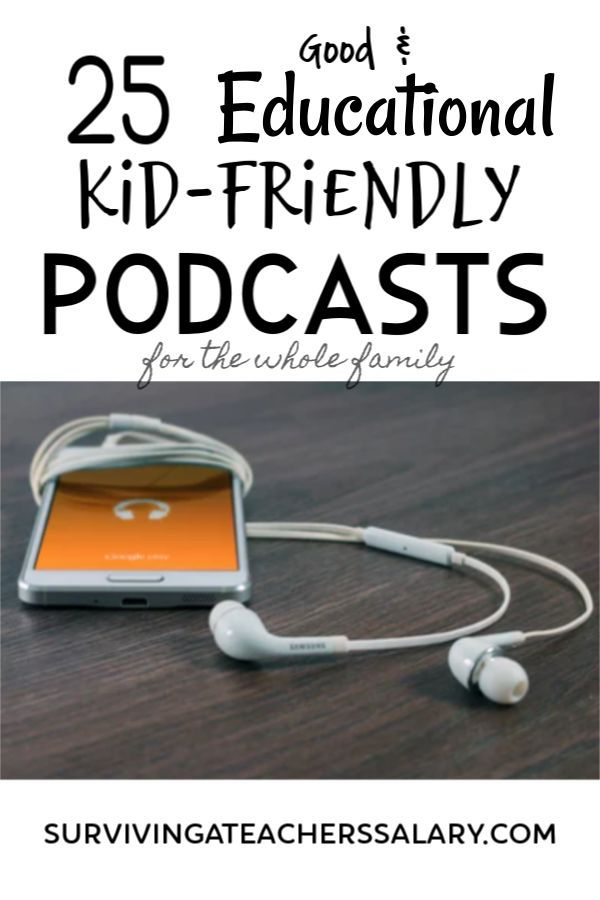 12 Good Kid-Friendly Podcasts for Kids to Learn Something From #sciencehistory