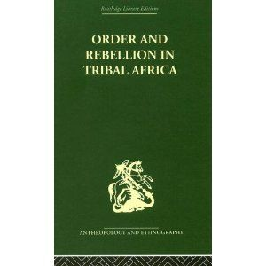 Gluckman (2004) Order and Rebellion in Tribal Africa