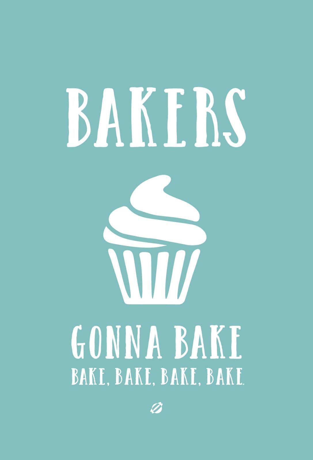 What every baker needs in their kitchen.   Words To Live By ...