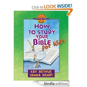 Based on Kay Arthur's bestselling How to Study Your Bible