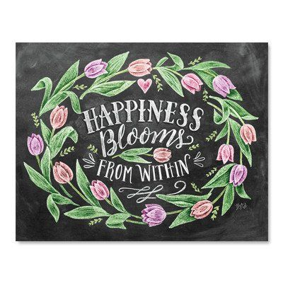 Regardless of circumstance, true happiness comes from within. Tuck away blessings and gratitude in your heart so that rain or shine your joy can bloom. ♥ Our fine art chalkboard prints will bring the
