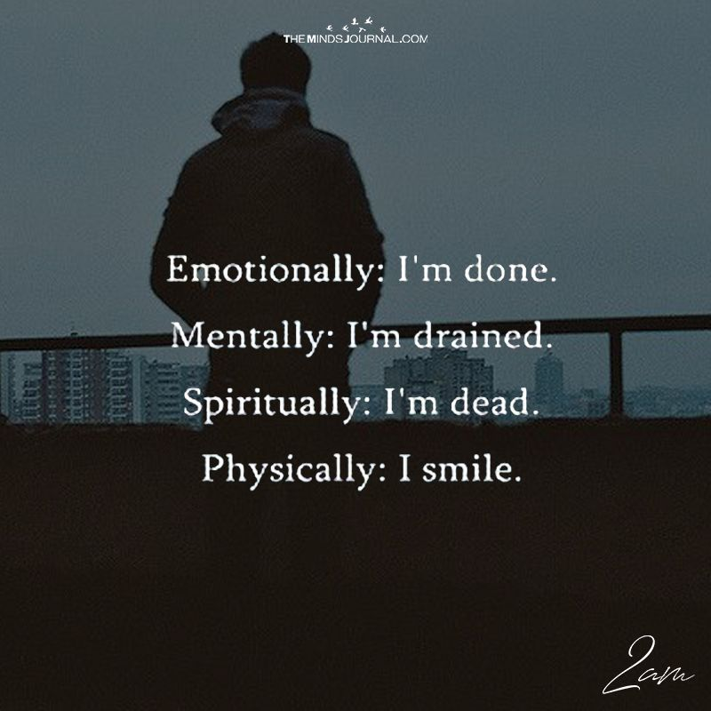 But Physically I Smile My Smile Quotes My Mind Quotes Quotes Deep Feelings