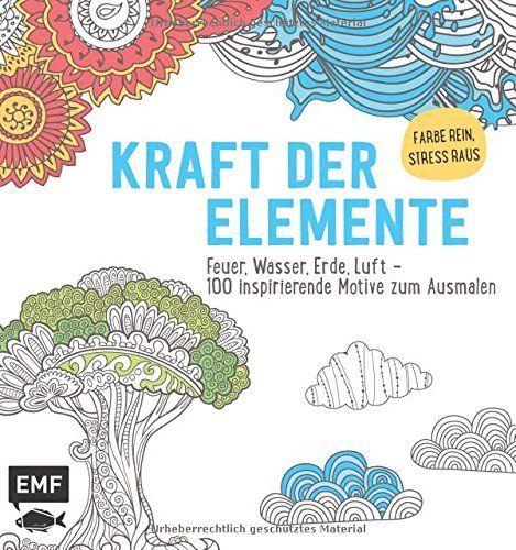 Kraft der Elemente Ausmalbuch für Erwachsene : Feuer, Wasser, Erde ...