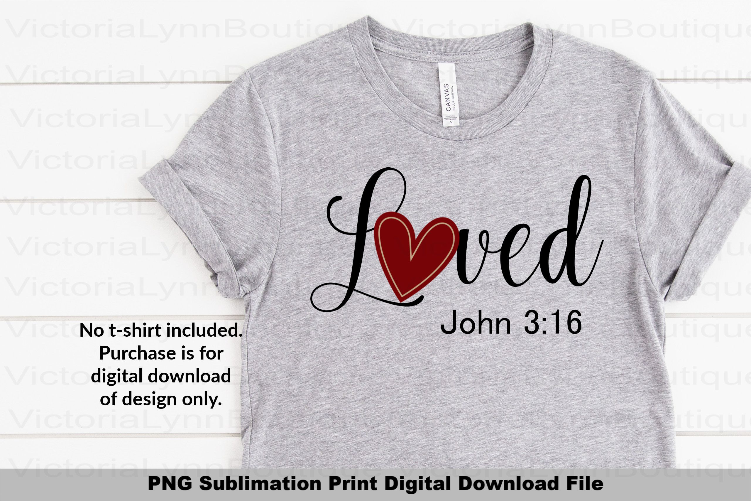 Loved Heart John 3 16 Valentine For Sublimation