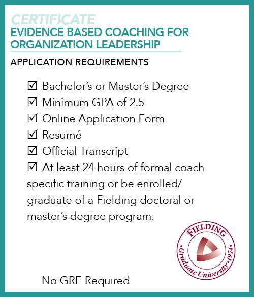 evidence based coaching for organization leadership certificate