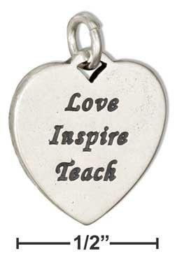 "Sterling Silver Heart Shape ""Love Inspire Teach"" Message Charm"