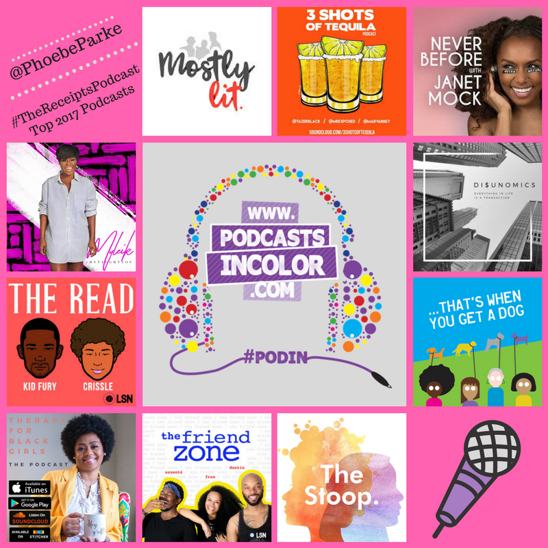 Phoebe Parke of #TheReceiptsPodcast Top 10 Podcasts #PodsinColor