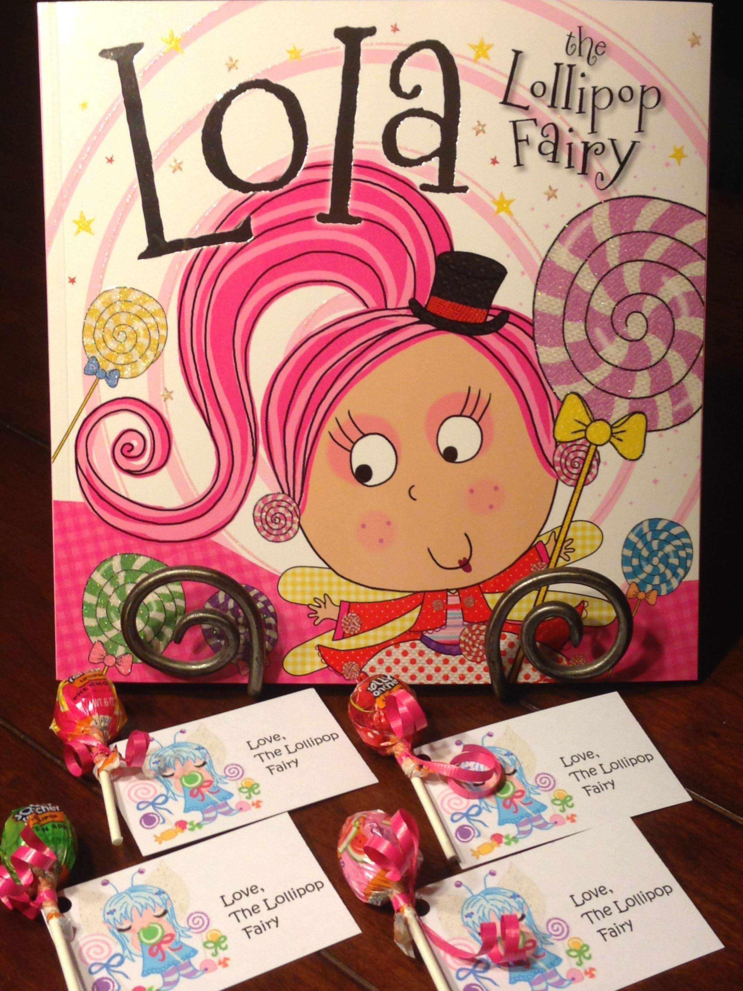Lola the Lollipop Fairy & lollipop treats for my daughter's pre-k class.