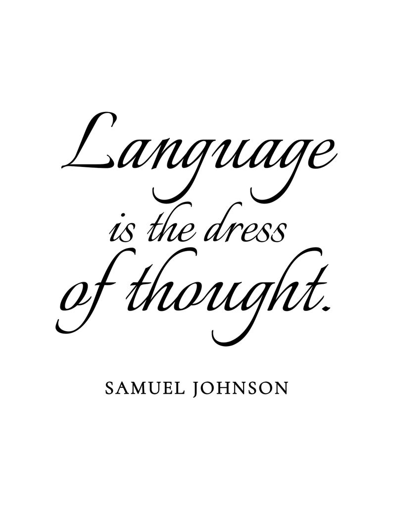 Language Is The Dress Of Thought Quote Samuel Johnson Etsy Thoughts Quotes Quotes Literary Posters [ 1028 x 794 Pixel ]