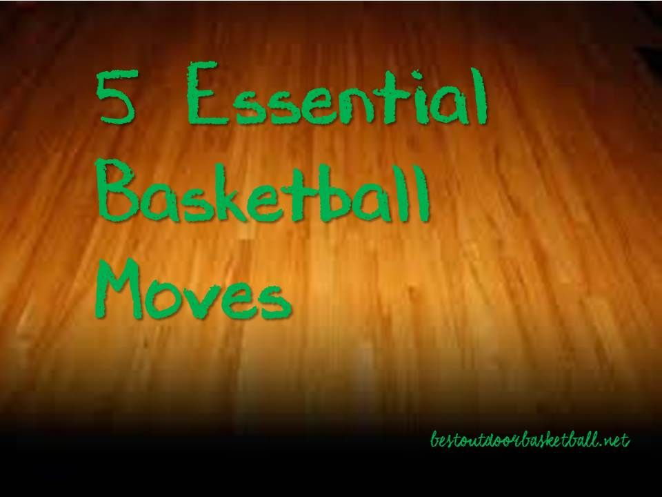5 essential ankle breaking basketball moves basketball