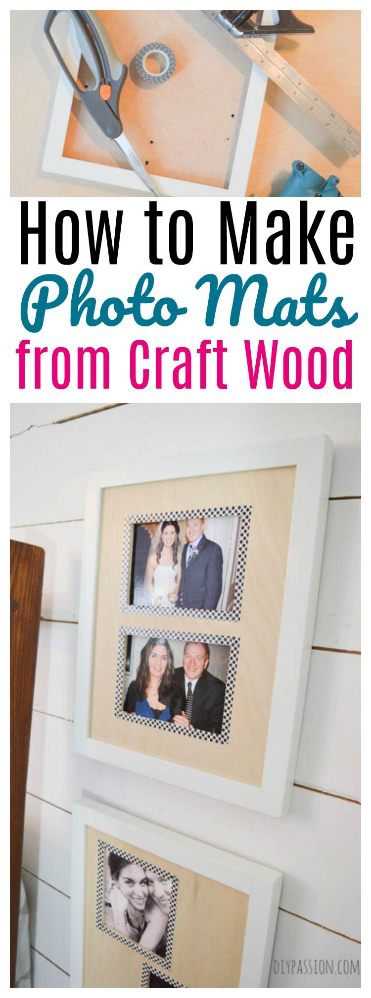Craft Wood Photo Mats | Simple diy, DIY tutorial and Upcycle