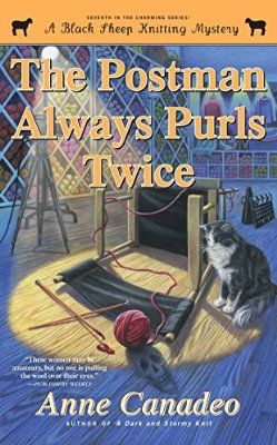 The Postman Always Purls Twice (A Black Sheep Knitting Mystery)
