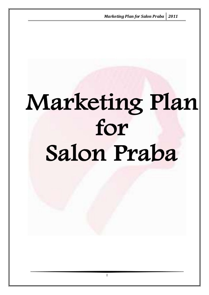 Marketing Plan For Salon Praba  I  Education