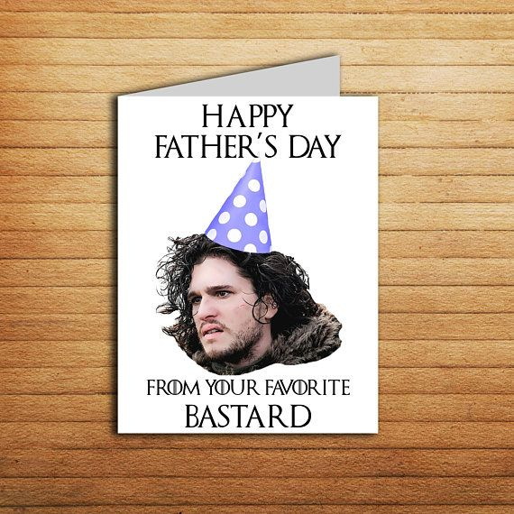 Game Of Thrones Fathers Day Card Funny Jon Snow Printable To Dad From Daughter Gift