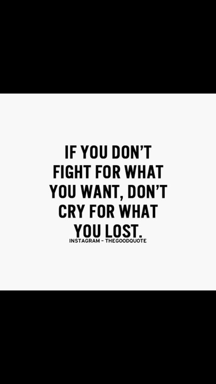 Fight For Your Life Quotes Fight For Your Rights Motivational Quotes Pinterest