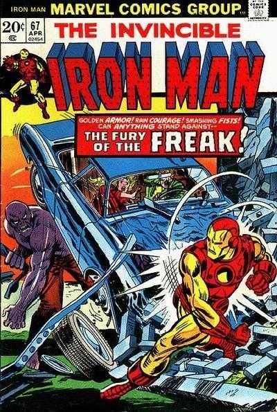 Iron Man #67 - Return Of The Freak