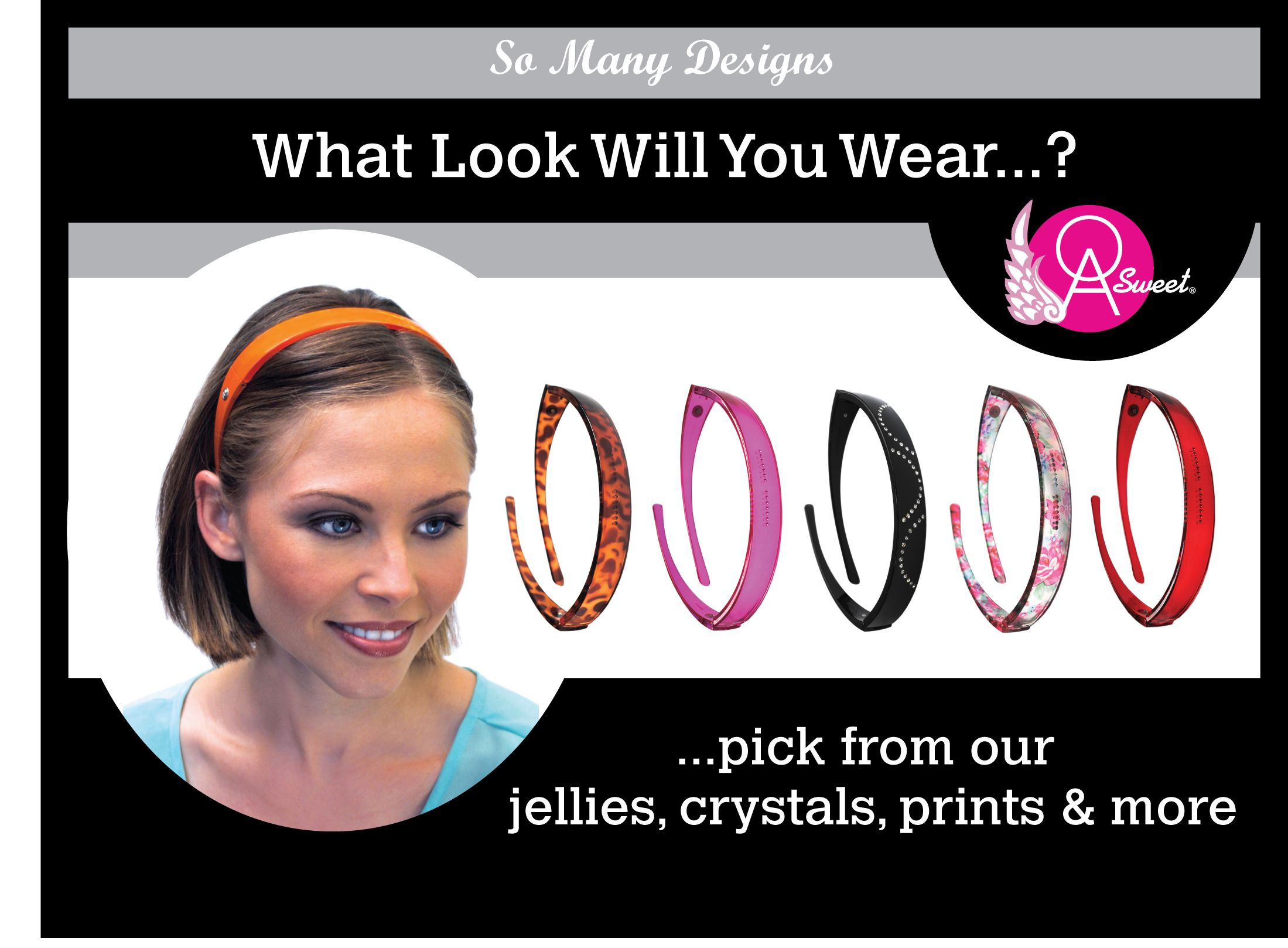 OA SWEET HEADBANDS: Our folding band collection eliminates pressure behind the ears for superior comfort & switchable tops let you change your designs.