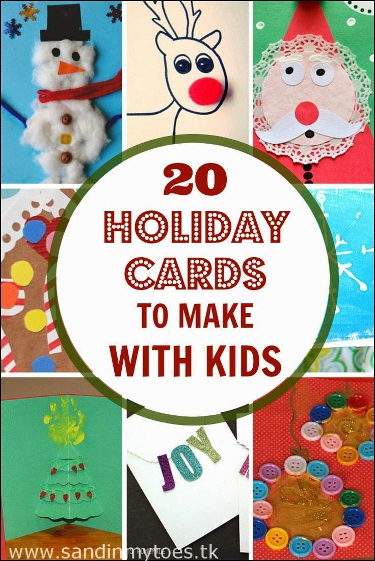 20 Holiday Cards To Make With Kids Holiday cards