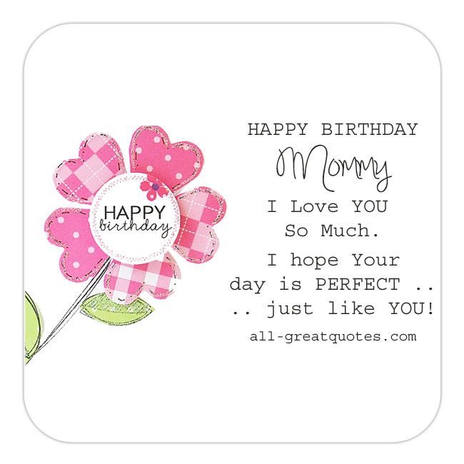Mommy Mummy Birthday Wishes All Greatquotes Com Mommy Mummy Happybirthda Birthday Wishes For Lover Birthday Wishes For Friend Happy Birthday Wishes Quotes