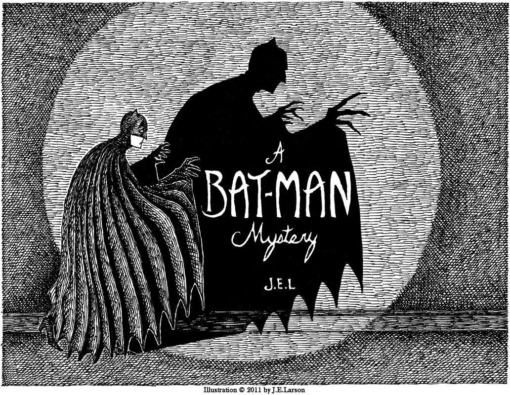 a batman mystery by J.E. Larson