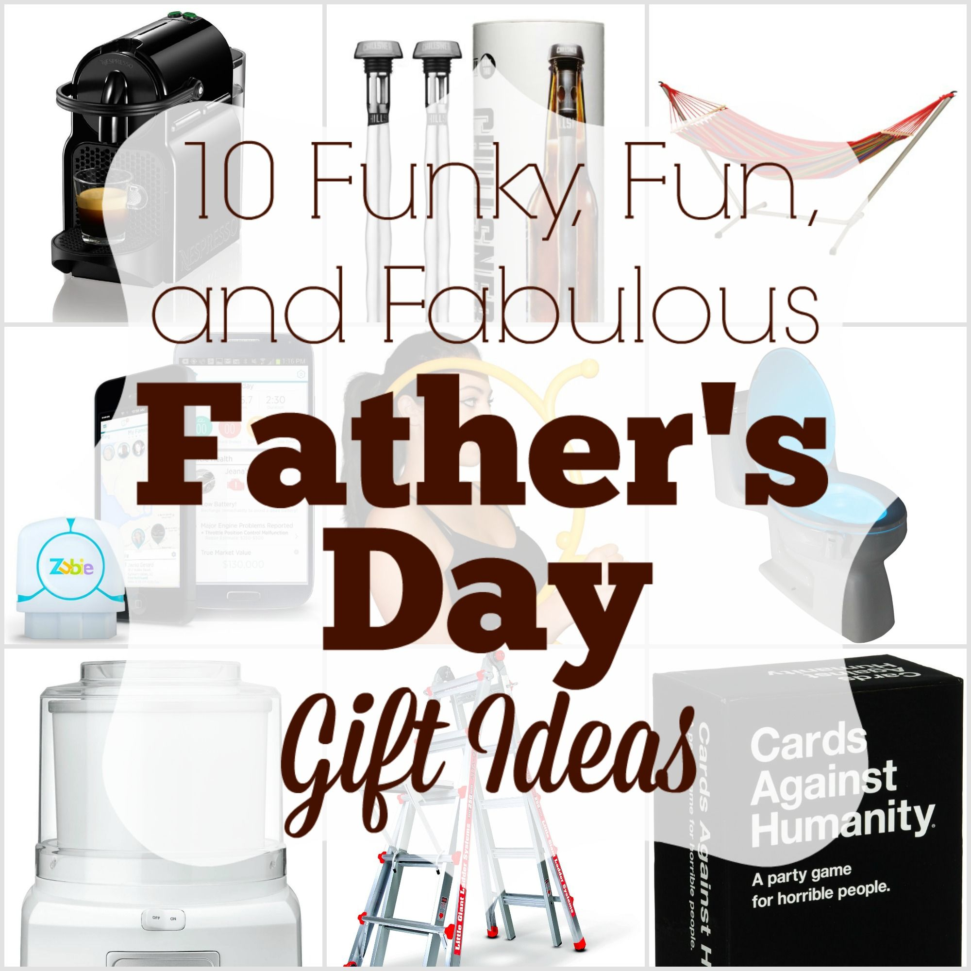 10 Funky Fun And Fabulous Father S Day Gift Ideas Fathers Day Gifts Funky Gifts Gifts