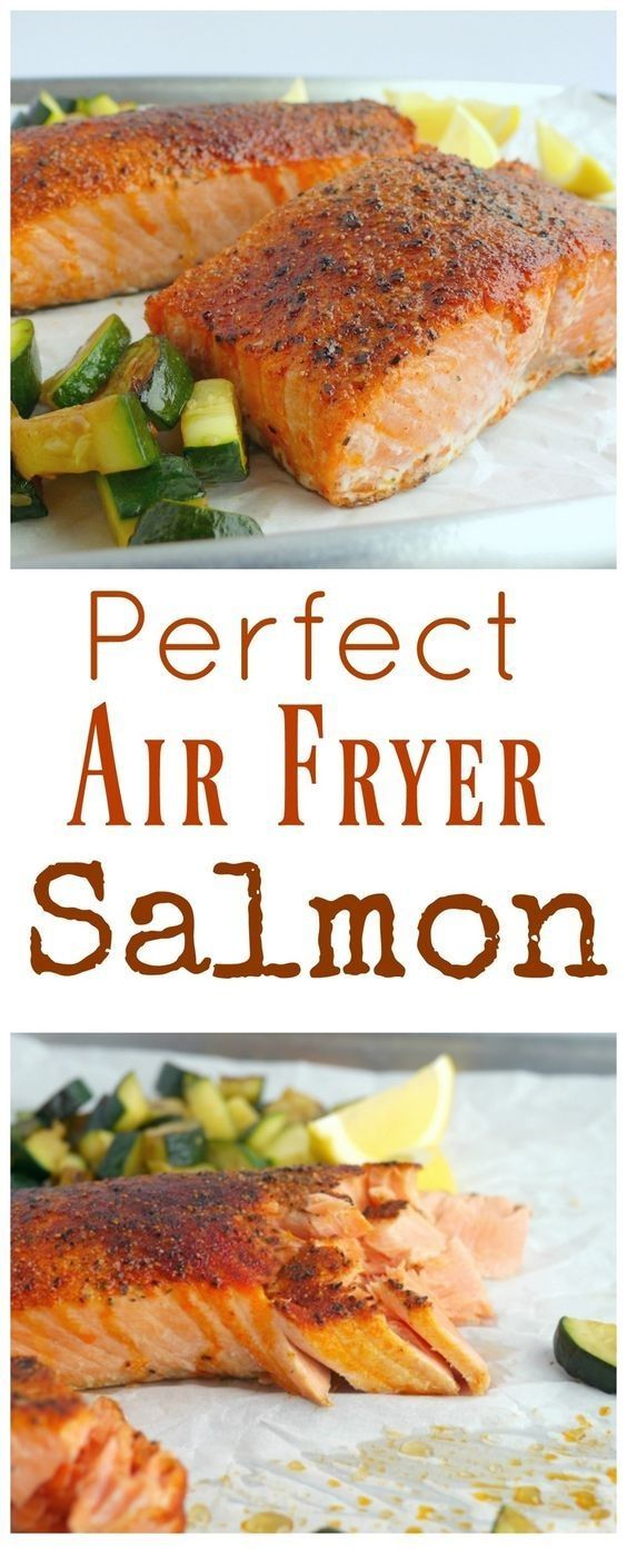 Perfect Air Fryer Salmon Recipe in 2020 Air fryer