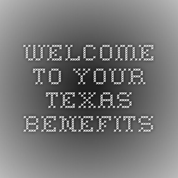 to Your Texas Benefits Apply for benefits in the