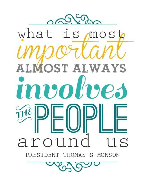 What Is Most Important Free Printable Lds Quote Color And