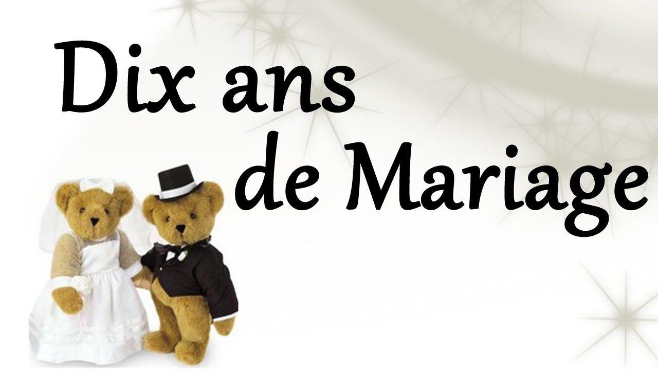 10 Ans De Mariage Joyeux Anniversaire De Mariage Dix Ans De Mariage Youtube Teddy Bear Teddy Fictional Characters