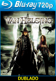 Van Helsing O Cacador De Monstros Dublado Online Filmes Online Hd Filmes Online Gratis Assist Cacador De Monstros Filmes Online Gratis Filmes On Line