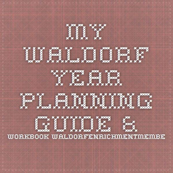 My Waldorf Year Planning Guide & Workbook waldorfenrichmentmembers.weebly.com