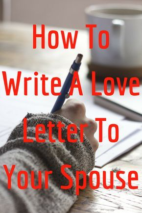 Learn how to write love letters to your husband or wife today - how to write romantic letters