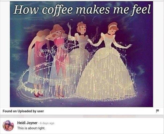 Coffee makes me feel ..........
