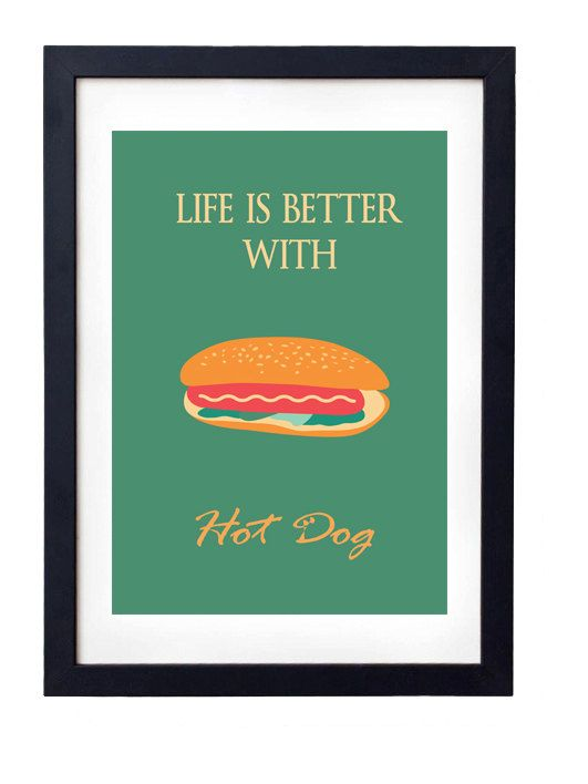 Quote Poster Life Is Better With Hot Dog Funny By Vintexart