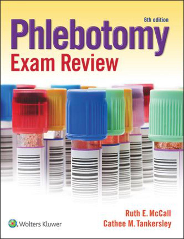 Phlebotomy Exam Review (eBook Rental) Phlebotomy, Exam
